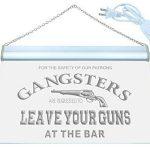 Enseigne Lumineuse m099-b Gangsters Leave Your Guns at Bar Neon Sign de la marque AdvPro Sign image 1 produit